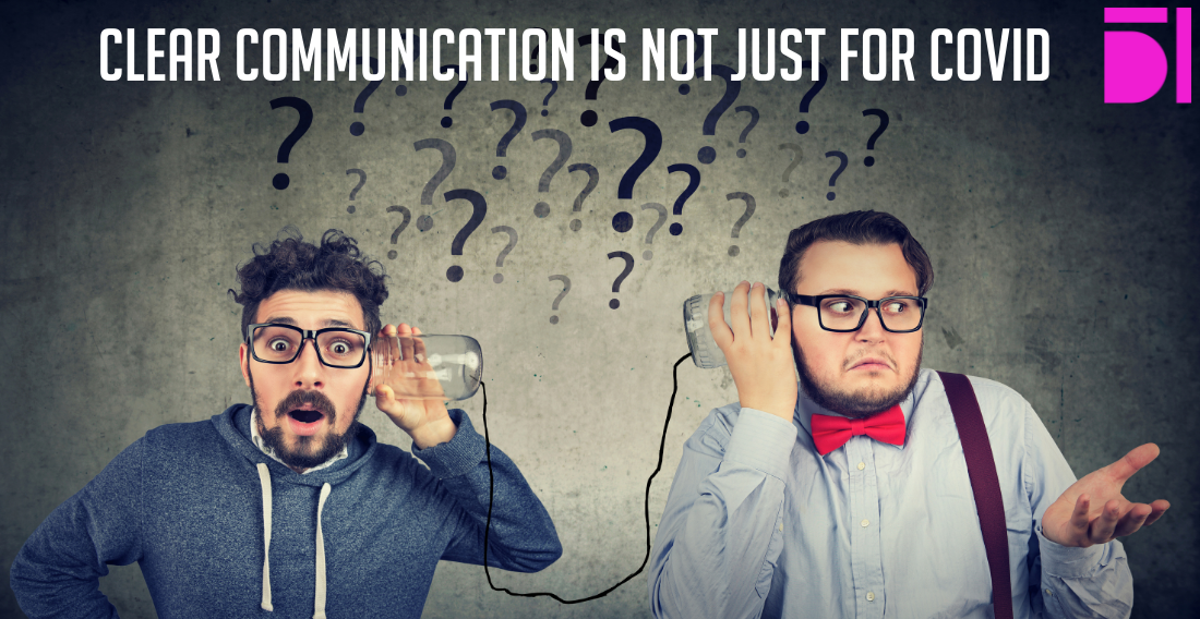 Clear communication is not just for Covid