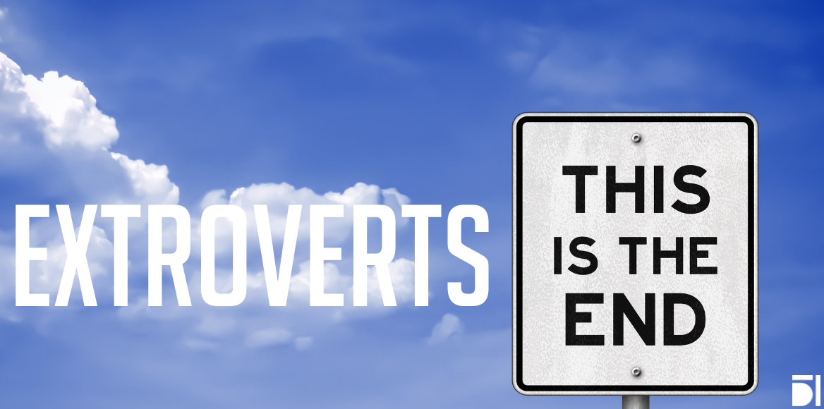 Is the digital revolution the end of the extroverts?